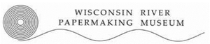 Wisconsin River Papermaking Museum